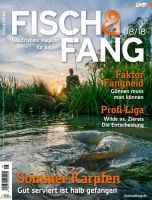 Fisch & Fang Magazin 08-2018 August mit DVD + Extraheft